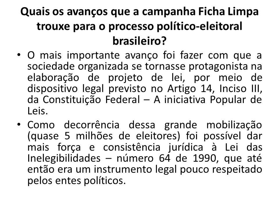 Quais os avanços que a campanha Ficha Limpa trouxe para o processo político-eleitoral brasileiro