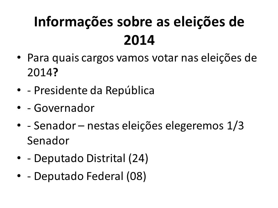 Informações sobre as eleições de 2014