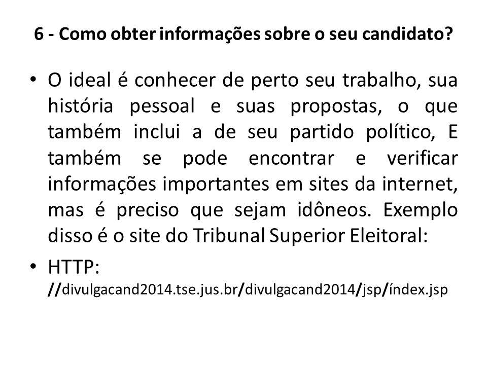 6 - Como obter informações sobre o seu candidato