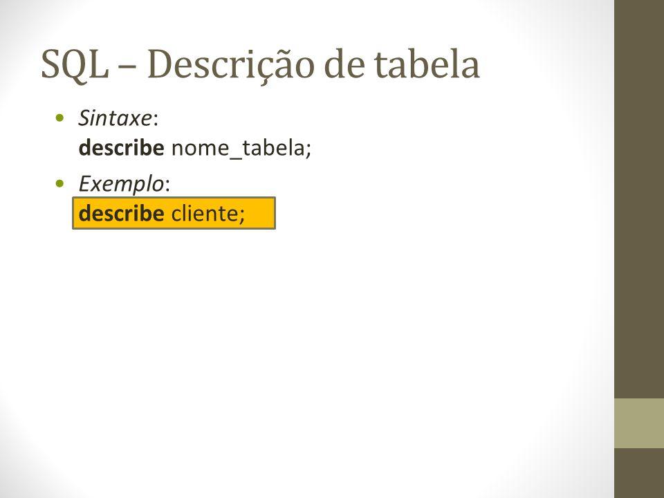 SQL – Descrição de tabela