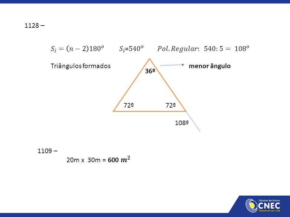 1128 – 𝑆 𝑖 = 𝑛−2 180 𝑜 𝑆 𝑖 = 540 𝑜 𝑃𝑜𝑙. 𝑅𝑒𝑔𝑢𝑙𝑎𝑟: 540:5= 108 𝑜.