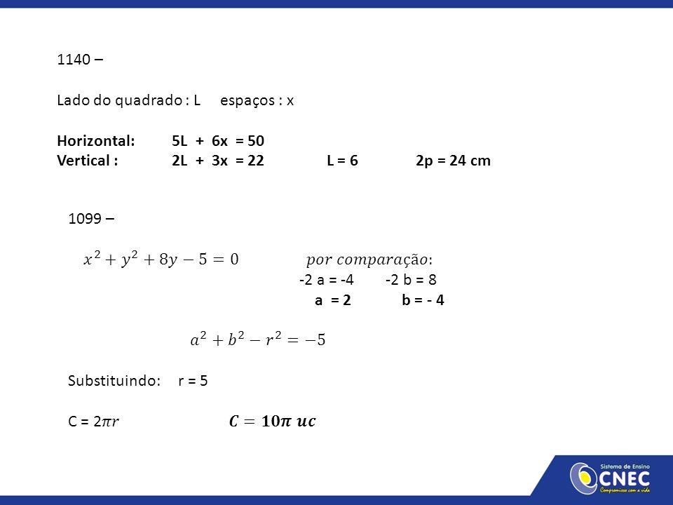 1140 – Lado do quadrado : L espaços : x. Horizontal: 5L + 6x = 50.