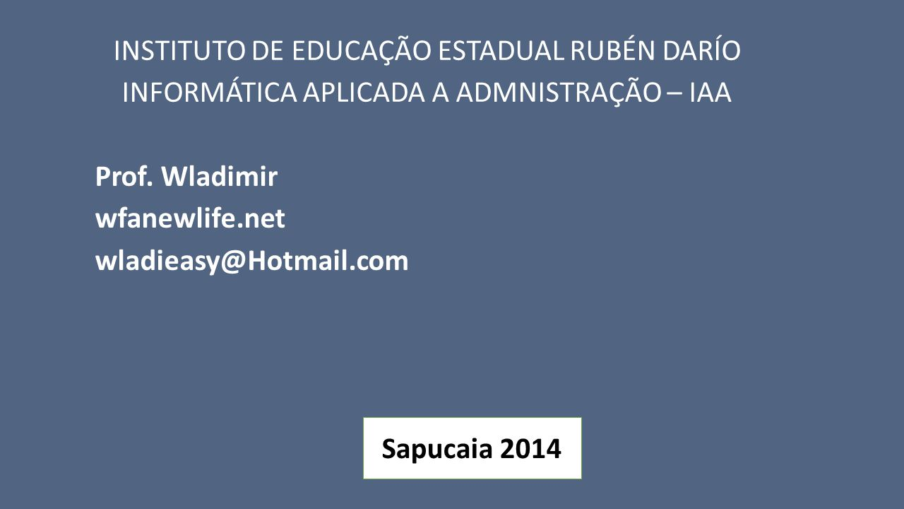 INSTITUTO DE EDUCAÇÃO ESTADUAL RUBÉN DARÍO