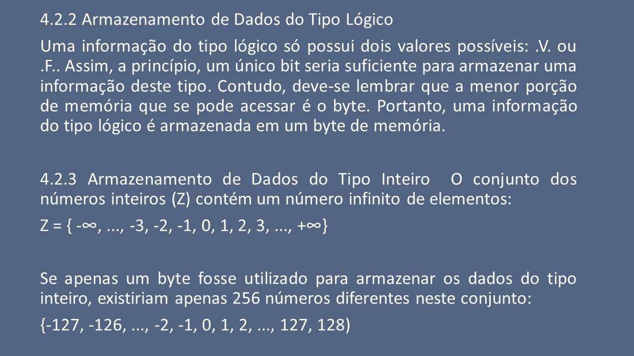 4.2.2 Armazenamento de Dados do Tipo Lógico