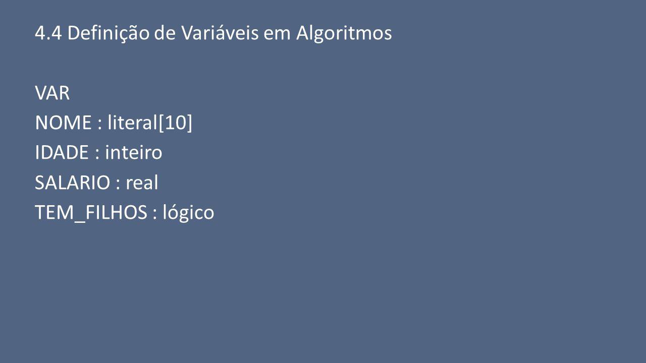 4.4 Definição de Variáveis em Algoritmos