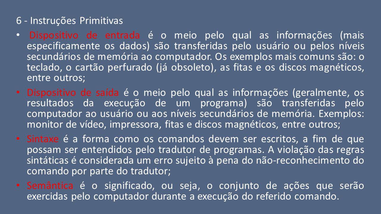 6 - Instruções Primitivas
