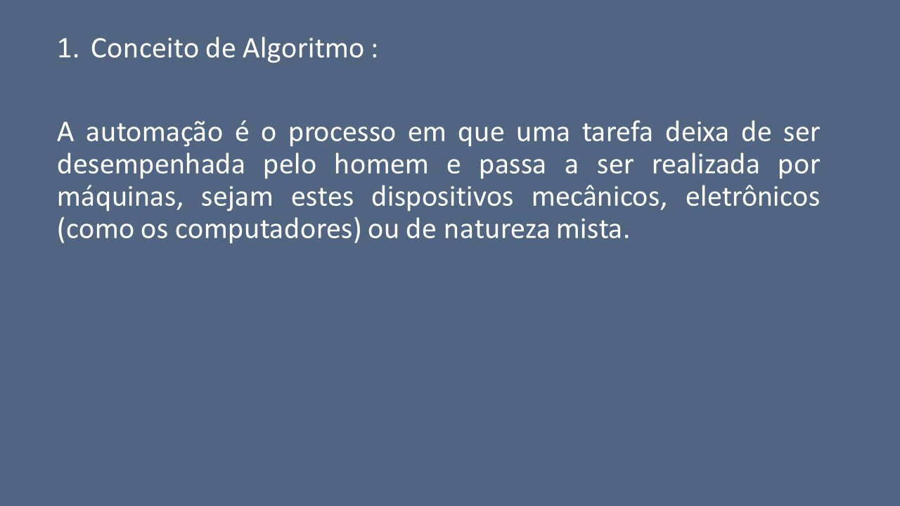 Conceito de Algoritmo :