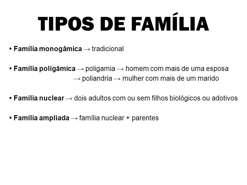 TIPOS DE FAMÍLIA