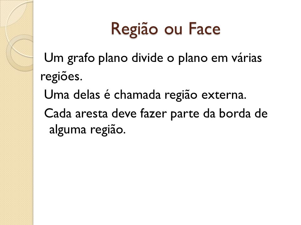 Região ou Face