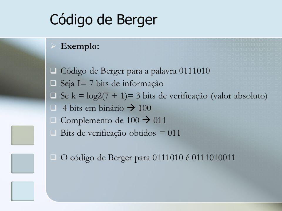 Código de Berger Exemplo: Código de Berger para a palavra 0111010