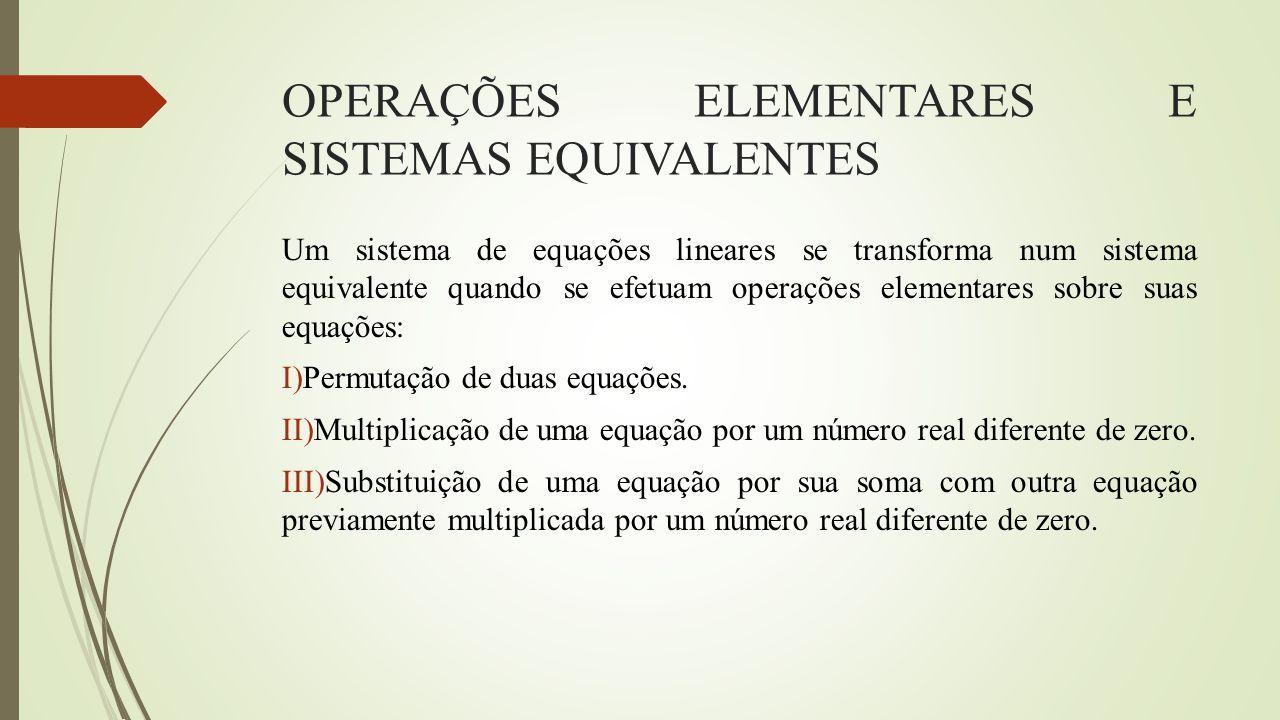 OPERAÇÕES ELEMENTARES E SISTEMAS EQUIVALENTES