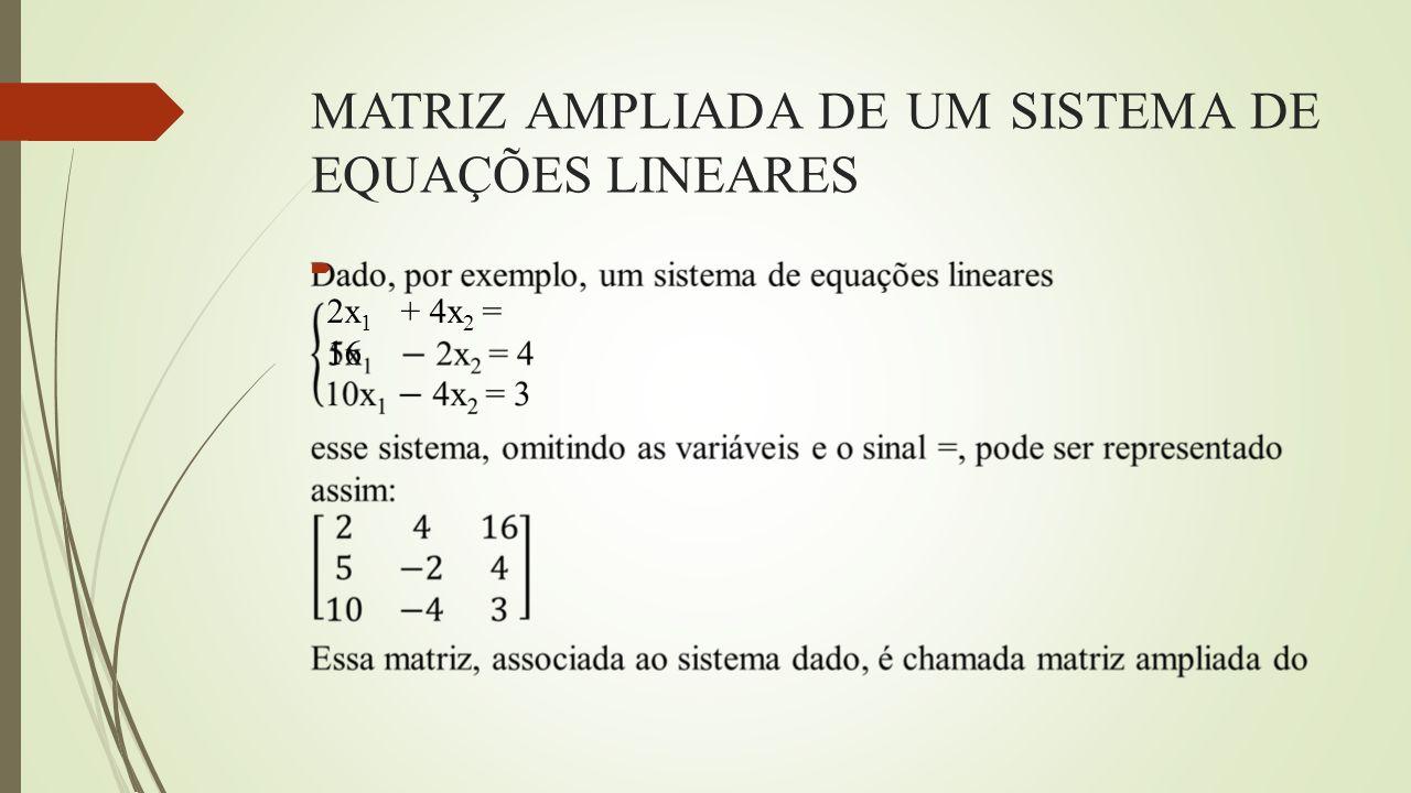 MATRIZ AMPLIADA DE UM SISTEMA DE EQUAÇÕES LINEARES