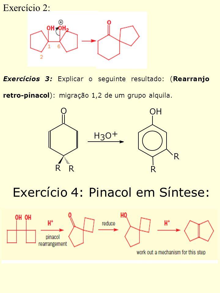 Exercício 4: Pinacol em Síntese: