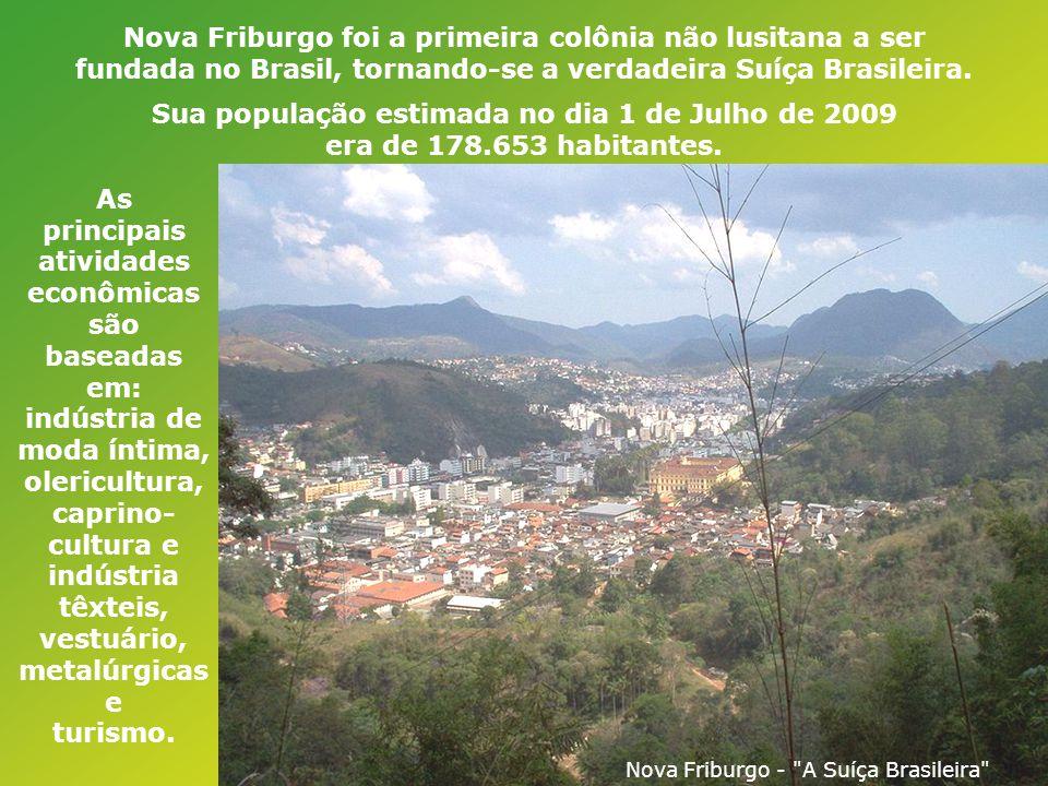 Nova Friburgo foi a primeira colônia não lusitana a ser