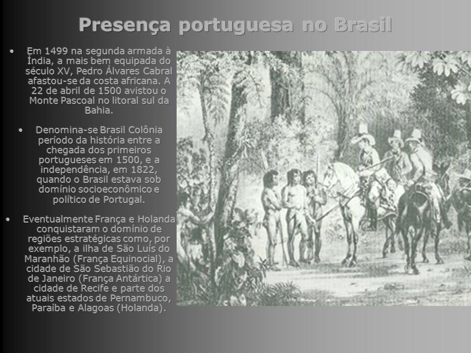 Presença portuguesa no Brasil