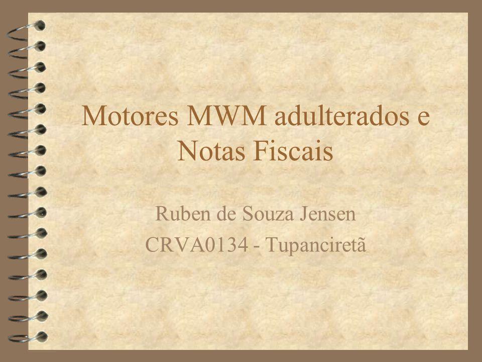 Motores MWM adulterados e Notas Fiscais
