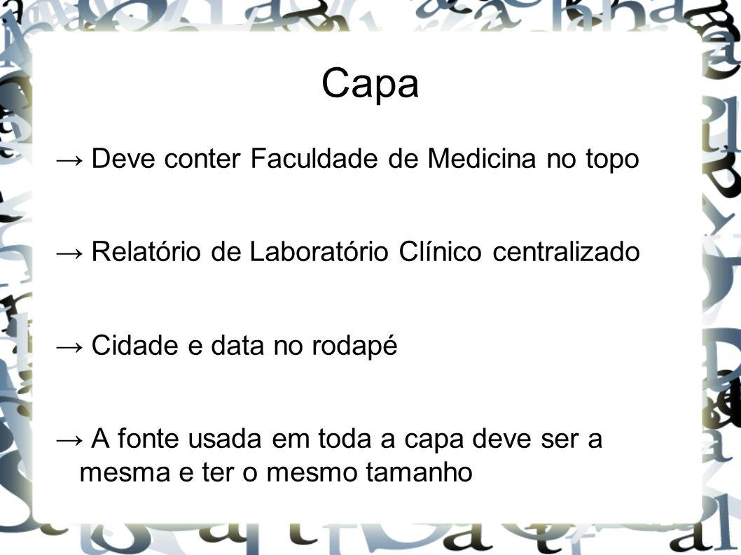 Capa → Deve conter Faculdade de Medicina no topo