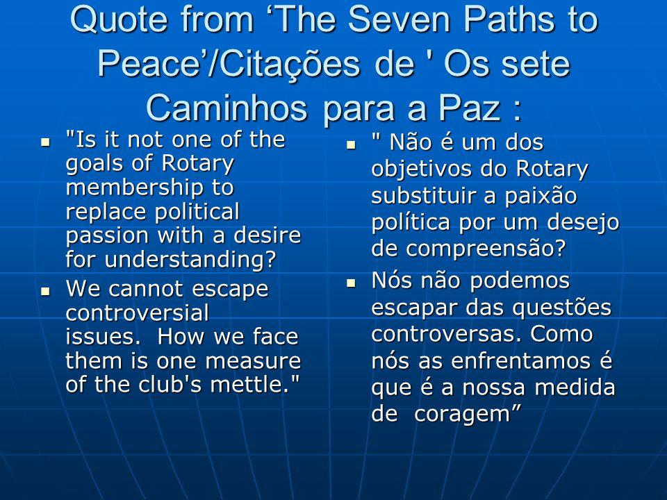 Quote from 'The Seven Paths to Peace'/Citações de Os sete Caminhos para a Paz :