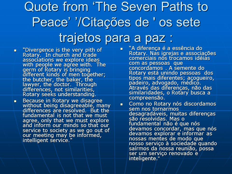 Quote from 'The Seven Paths to Peace' '/Citações de os sete trajetos para a paz :