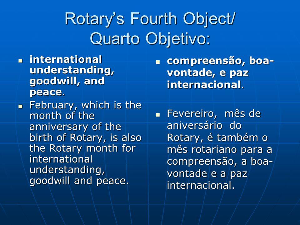 Rotary's Fourth Object/ Quarto Objetivo: