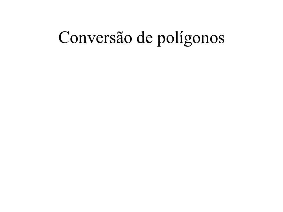 Conversão de polígonos