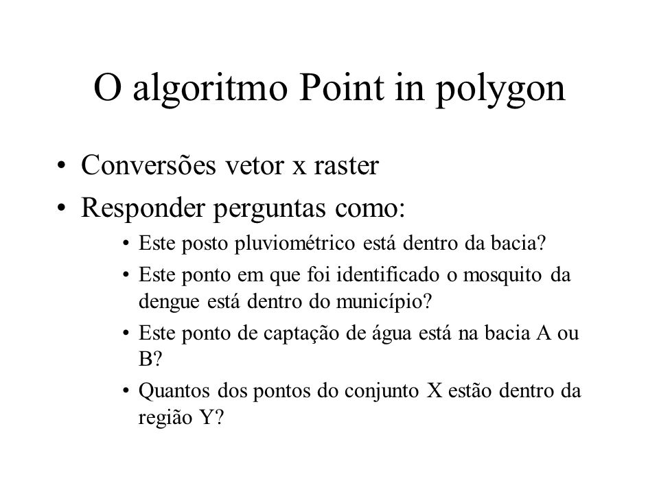 O algoritmo Point in polygon