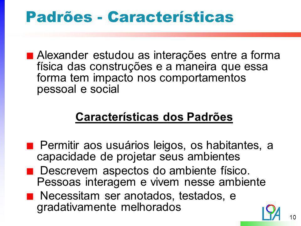 Padrões - Características