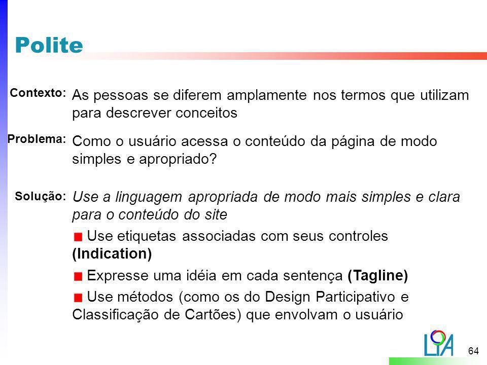 Polite Contexto: As pessoas se diferem amplamente nos termos que utilizam para descrever conceitos.