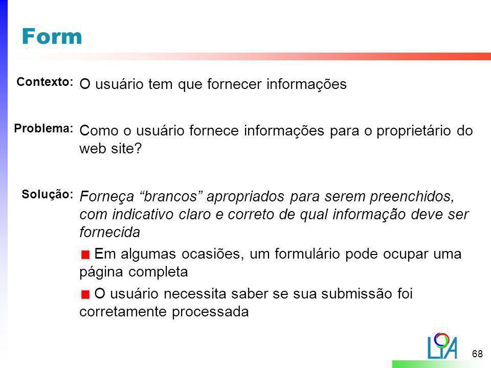 Form O usuário tem que fornecer informações