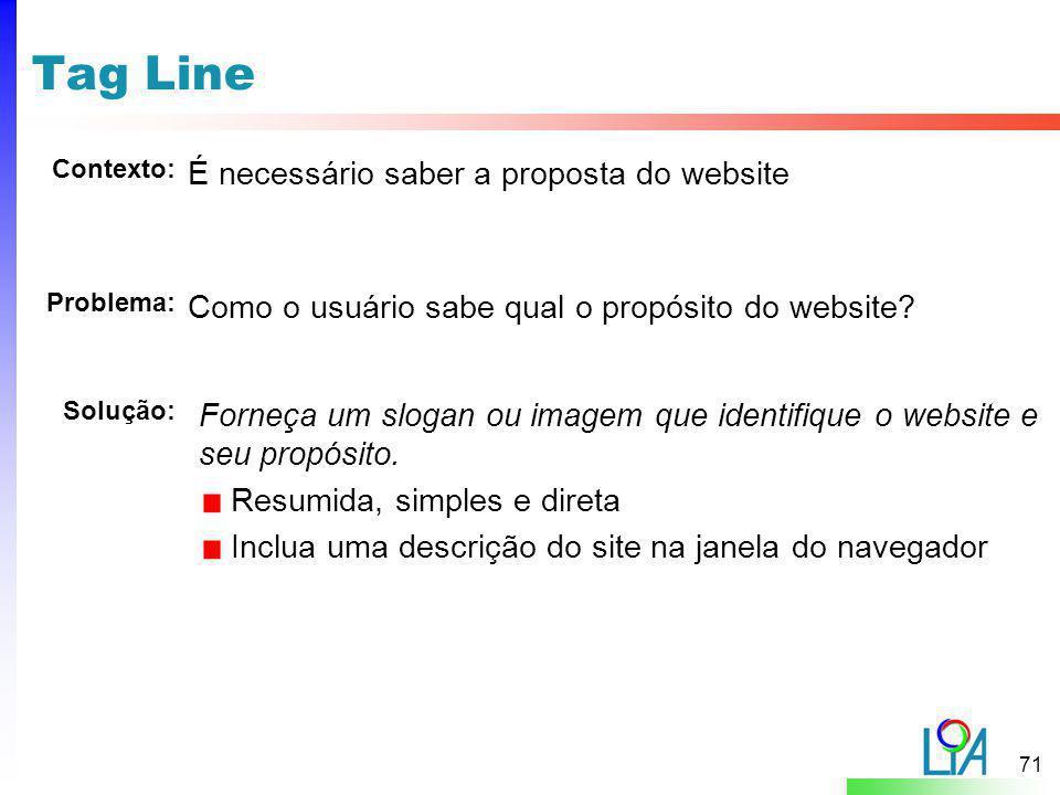 Tag Line É necessário saber a proposta do website