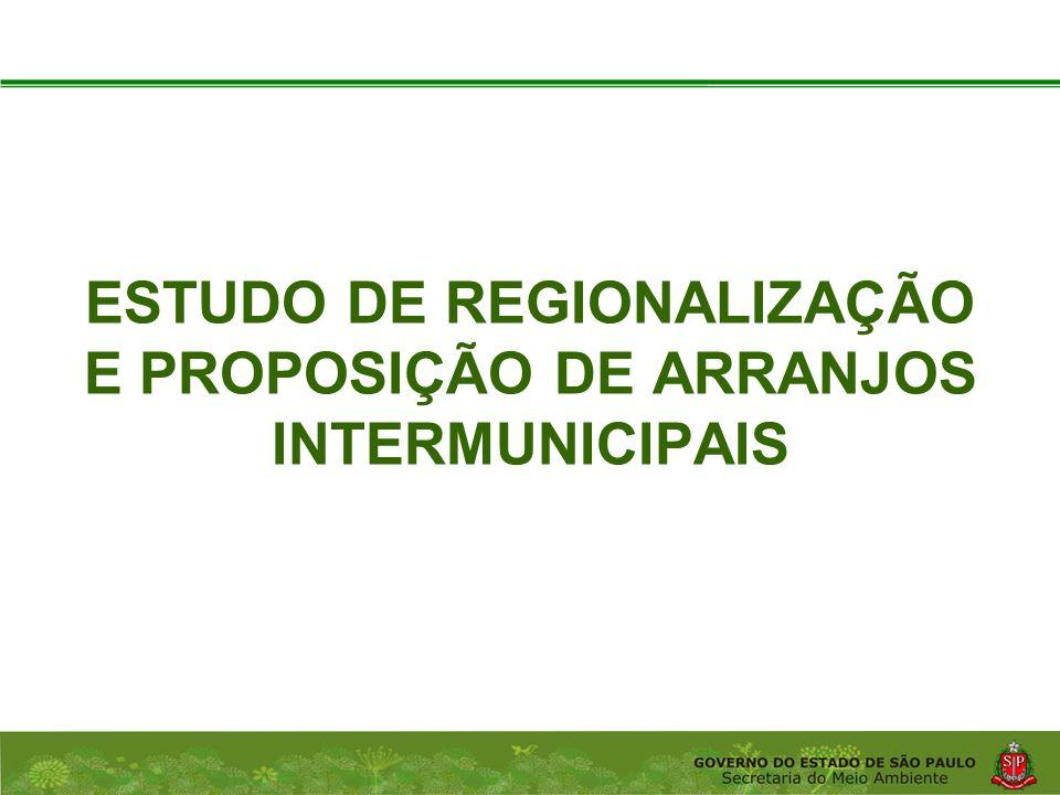 Estudo de regionalização e proposição de arranjos intermunicipais