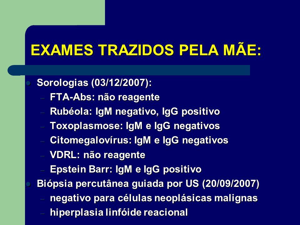 EXAMES TRAZIDOS PELA MÃE: