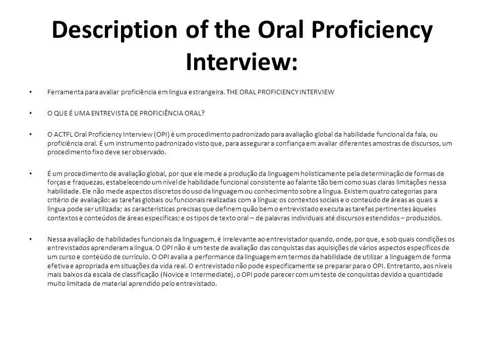 Description of the Oral Proficiency Interview: