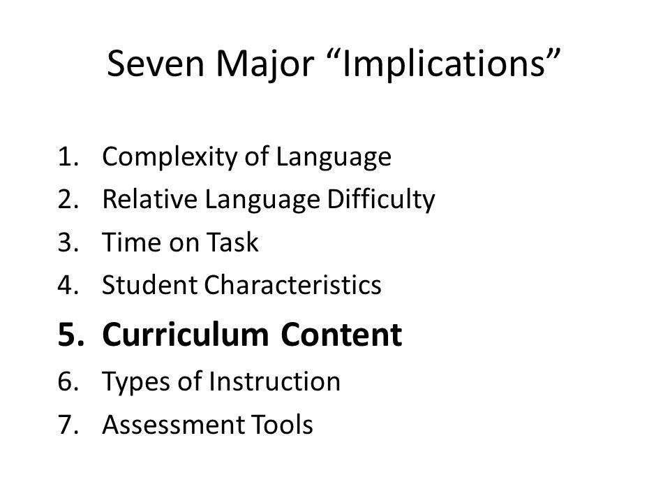 Seven Major Implications