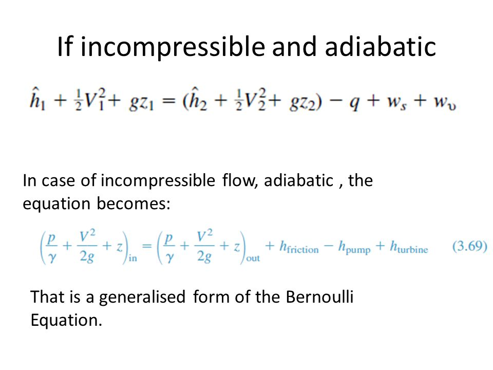 If incompressible and adiabatic