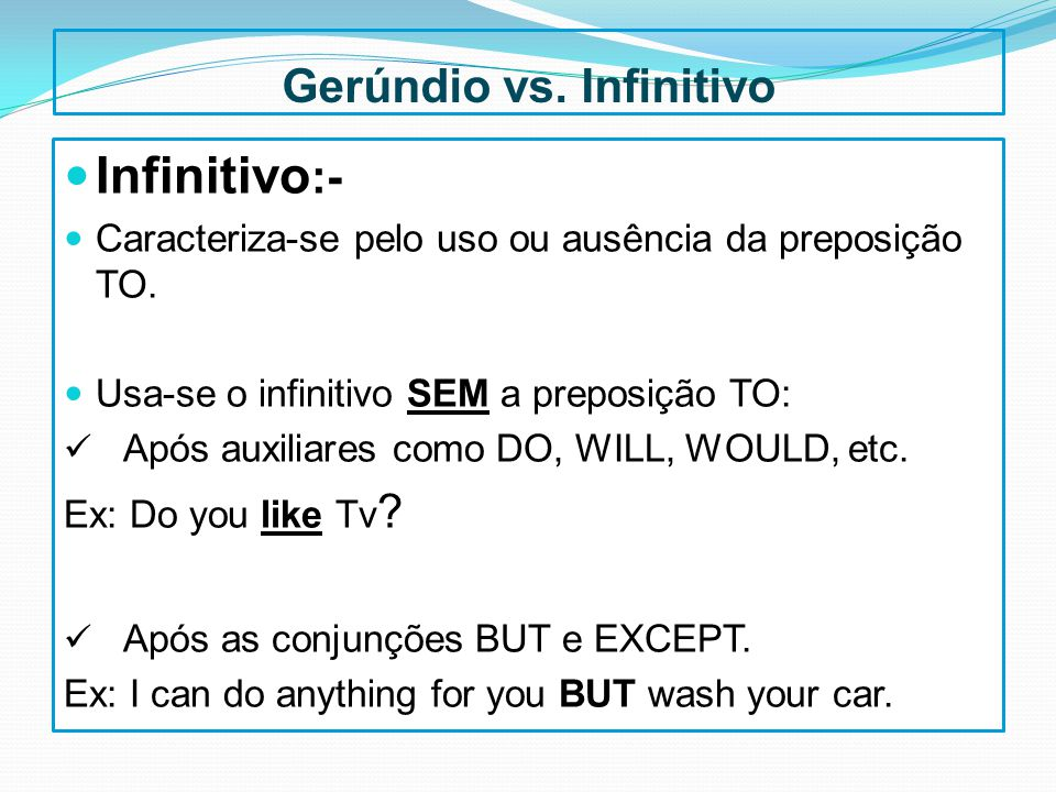 Gerúndio vs. Infinitivo