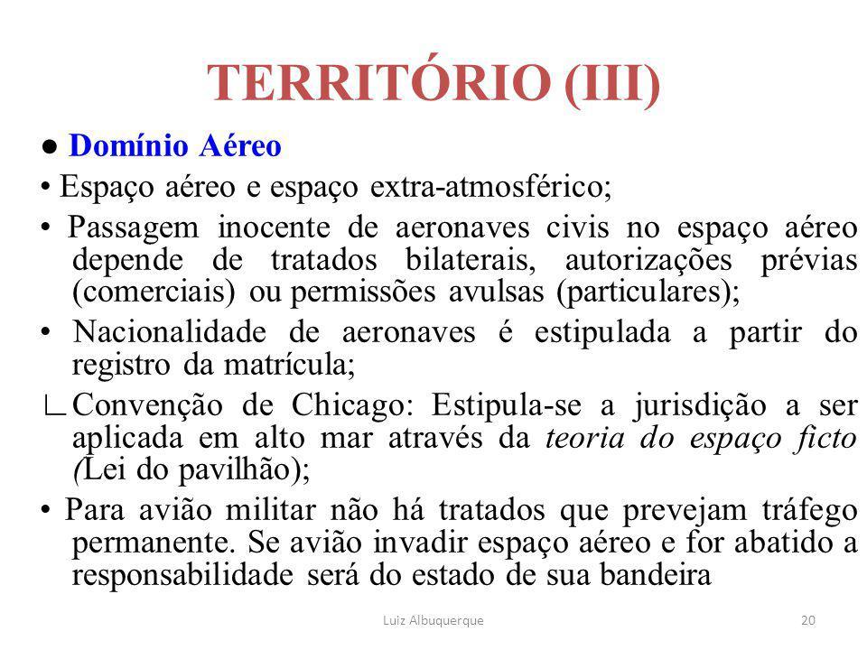 TERRITÓRIO (III) ● Domínio Aéreo