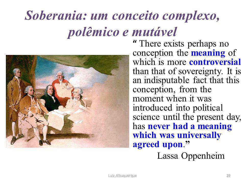 Soberania: um conceito complexo, polêmico e mutável