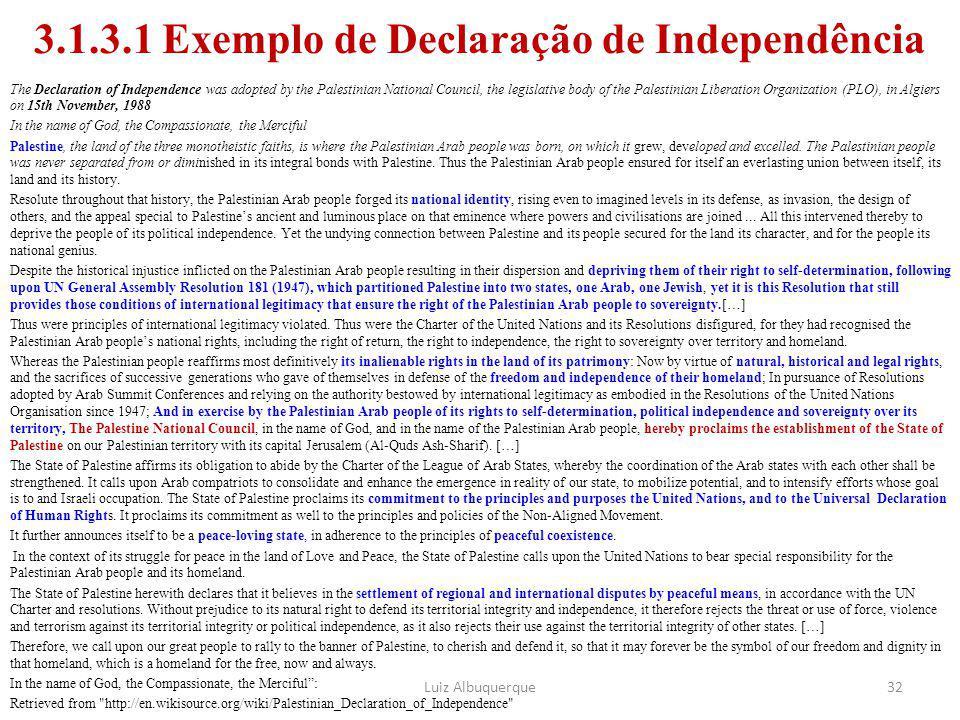 3.1.3.1 Exemplo de Declaração de Independência