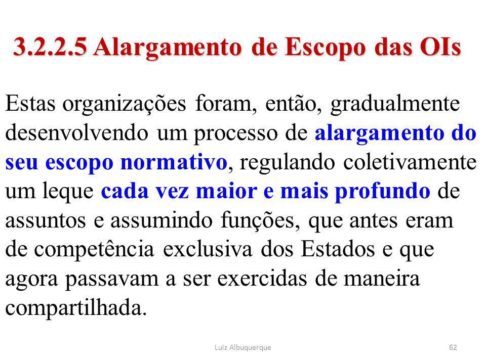 3.2.2.5 Alargamento de Escopo das OIs