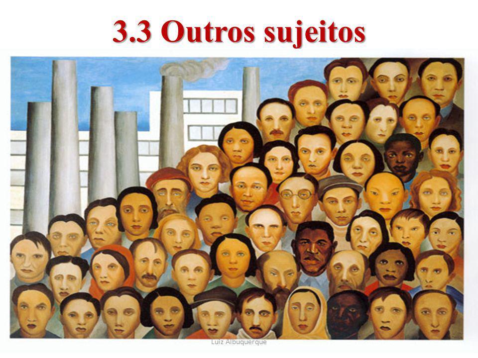3.3 Outros sujeitos a Luiz Albuquerque