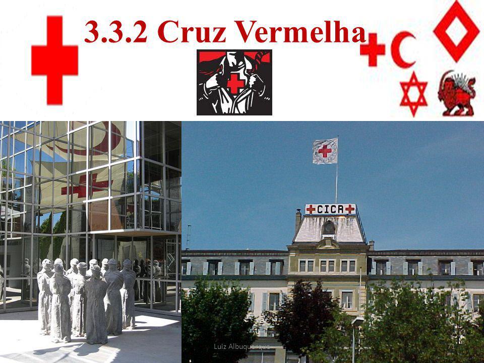 3.3.2 Cruz Vermelha Luiz Albuquerque