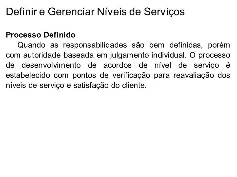 Definir e Gerenciar Níveis de Serviços