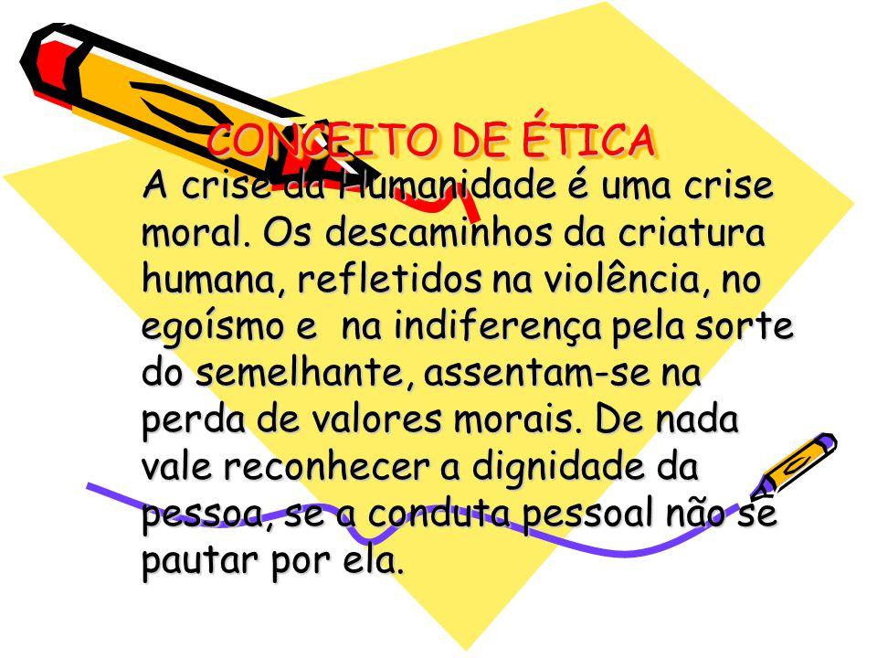 CONCEITO DE ÉTICA