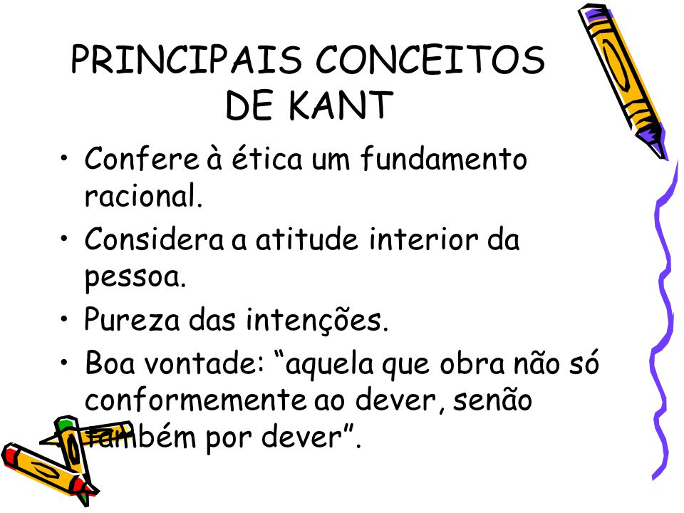 PRINCIPAIS CONCEITOS DE KANT
