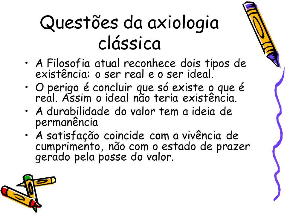 Questões da axiologia clássica