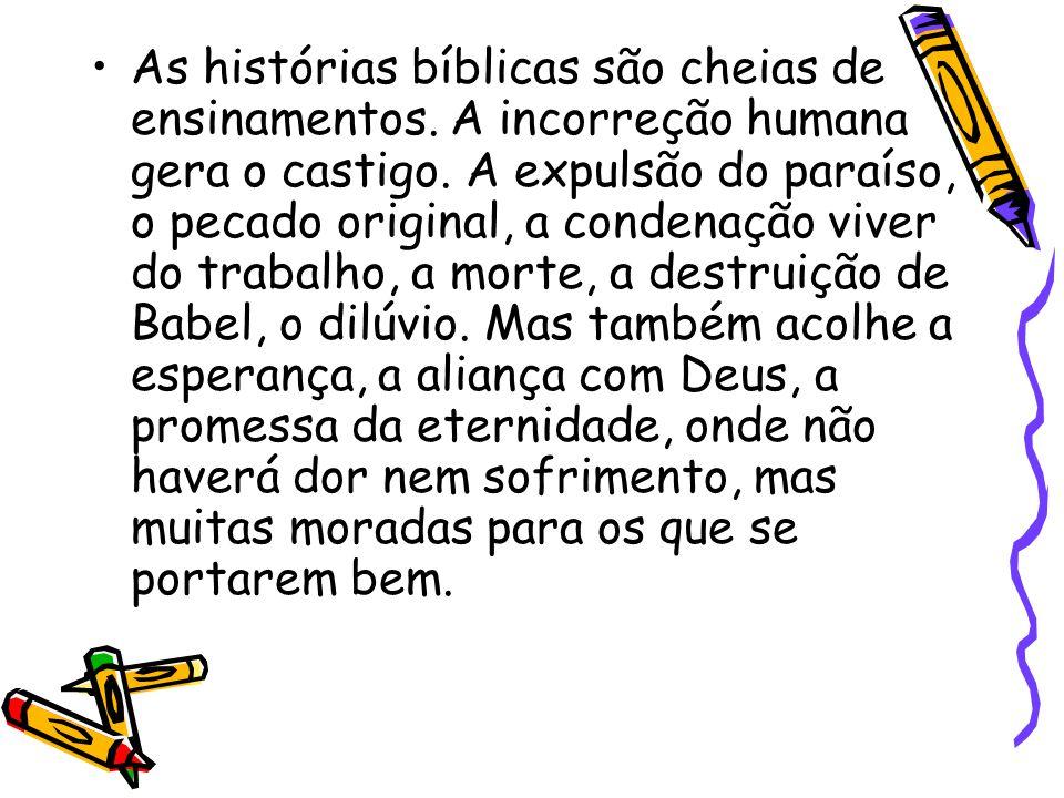 As histórias bíblicas são cheias de ensinamentos