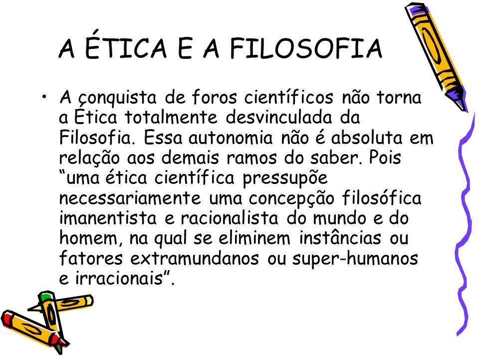 A ÉTICA E A FILOSOFIA