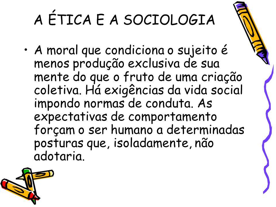 A ÉTICA E A SOCIOLOGIA