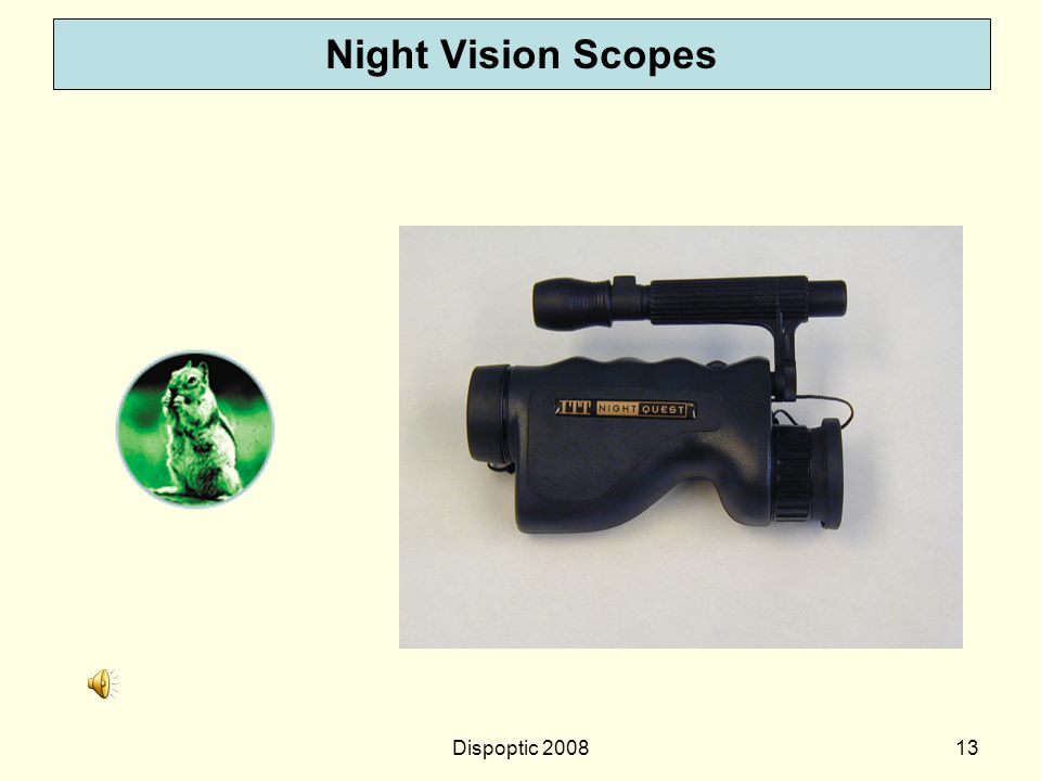 Night Vision Scopes Dispoptic 2008